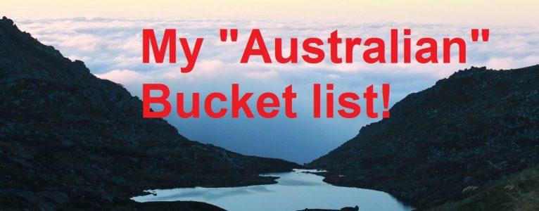 "My ""Australian"" bucket list – tick tick tick!"