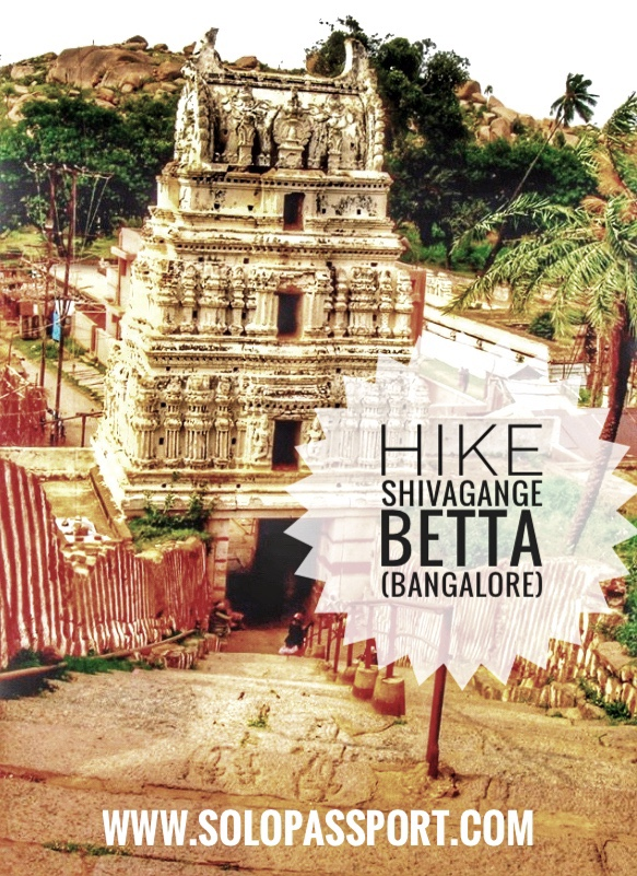 Hike Shivagange betta (Bangalore)