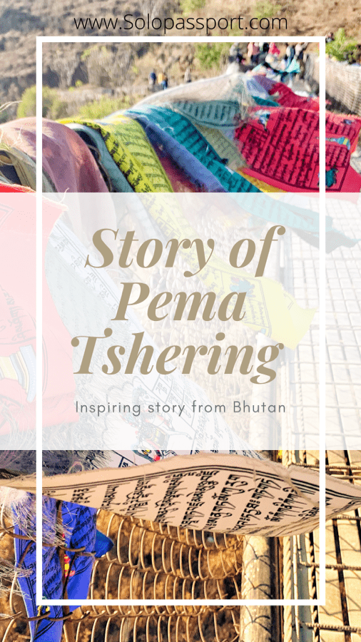 PIN for later reference - An inspiring story of Pema Tshering