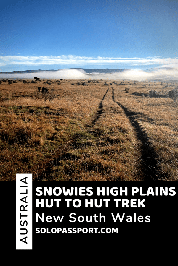 PIN for later reference - Snowies High Plains Hut to Hut trek