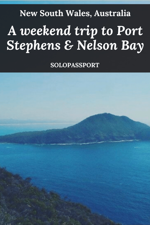 PIN for later reference - A  weekend trip to Nelson Bay and Port Stephens