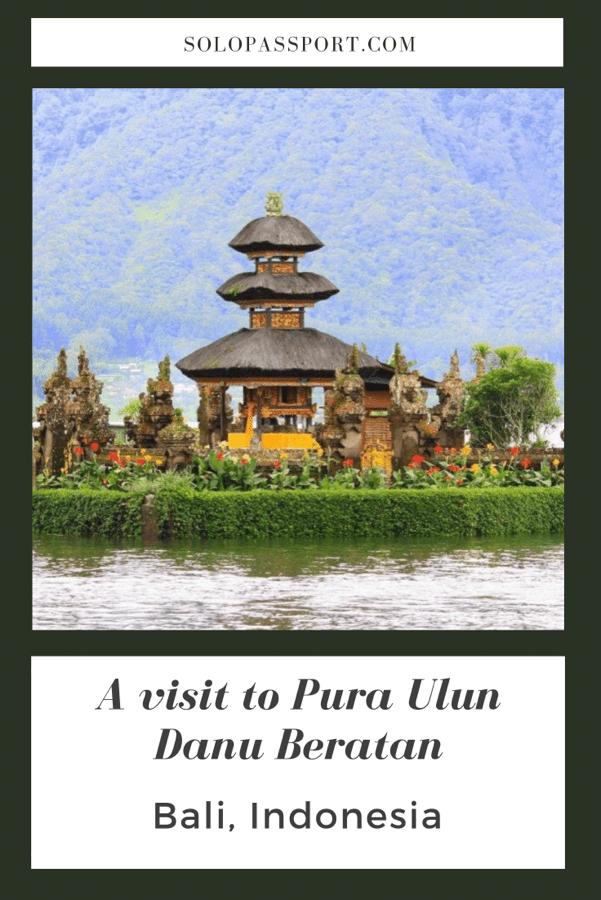 PIN for later reference - A visit to Pura Ulun Danu Beratan