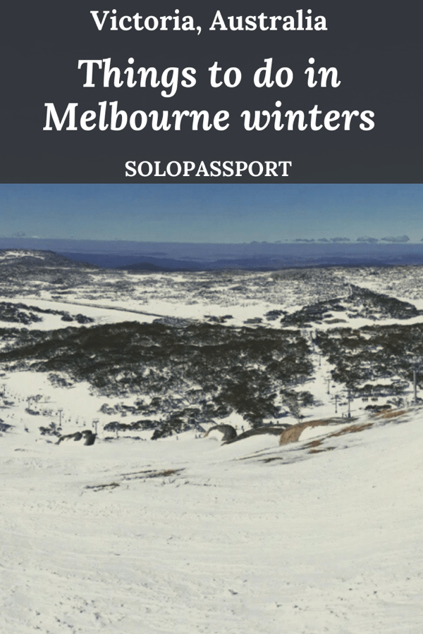 PIN for later reference - Things to do in Melbourne winters