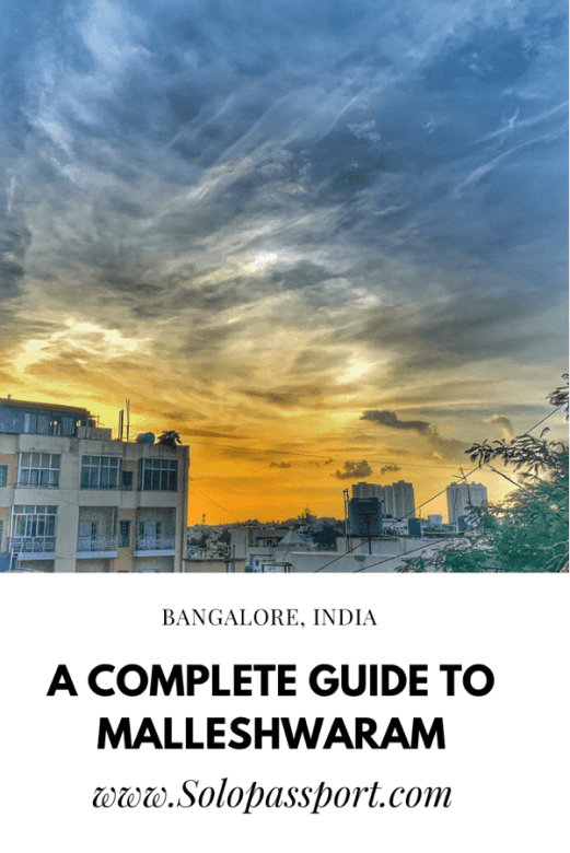 PIN for later reference - A complete guide to Malleshwaram