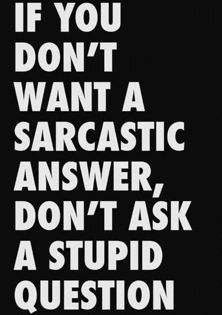 Most Funny Quotes   36 Funny Quotes Sarcasm      SoloQuotes   Your     As the quote says     Description
