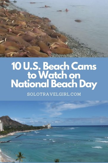 Pin It! 10 U.S. Beach Cams to Watch on National Beach Day!