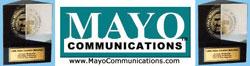 Award Winning MAYO www.mayocommunications.com