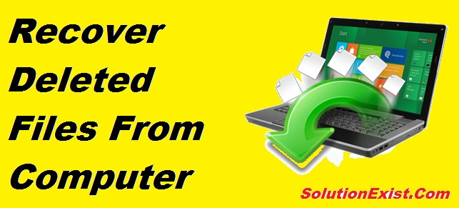 How to recover deleted files from Computer hard disk