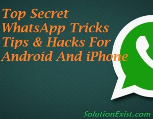 WhatsApp Tricks Tips Hacks, WhatsApp Tricks Tips Hacks For Android & iPhone, Send Message to a Blocked Contact on Whatsapp or Unblock Yourself from someone's WhatsApp Account, How to Send Blank Message in Whatsapp in Mobile, How to Recover Deleted whatsapp Messages on Android & iPhone, How to Use Two Whatsapp in One Android Phone, How to Use Two Whatsapp in One Android Phone & iPhone, Change Mobile Number Keeping The Same Account, Send Bold, Italics or Strike-through Text in Whatsapp, How To Use Whatsapp Without Any Number, Create Fake Whatsapp Conversation On Android & iPhone