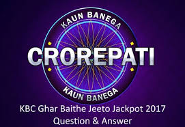 KBC 9 GBJJ Jackpot Question – Today jio kbc jackpot question ( 19 September 2017 )