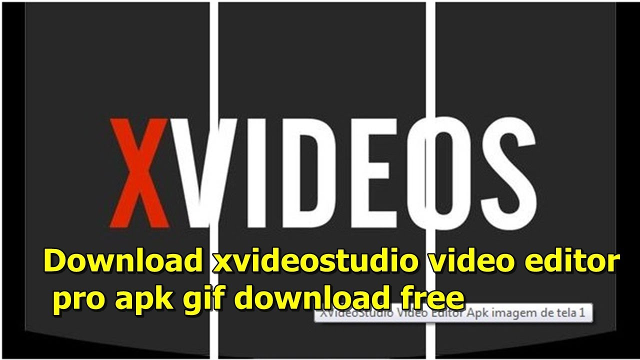 Xvideosxvideostudio Video Editor Pro Apk Download Apk For Android 2020