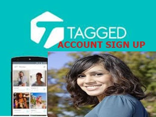 Tagged Account Sign Up – How to Create Tagged Account & Meet New Friends