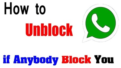 How to Unblock Yourself on WhatsApp If Someone Block You
