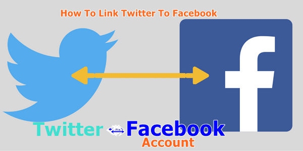 Steps On How To Link Twitter to Facebook Account