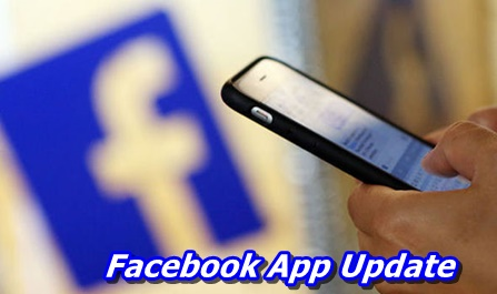 Facebook App Update – How to Update Your Facebook App Direct On Your Android Phone