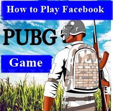Facebook Pubg Games | How to Play Facebook Pubg Games