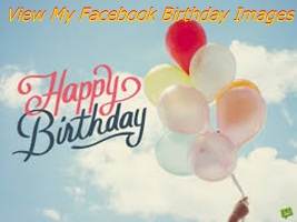My Facebook Birthday Images-  View My Facebook Birthday Images