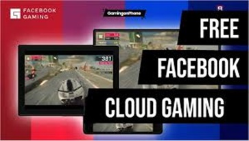 Facebook Is Launching A Free Cloud Gaming Service