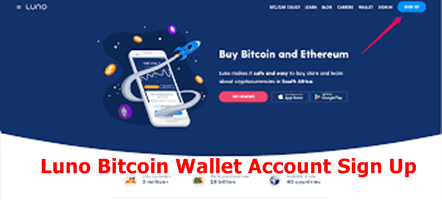 Luno Bitcoin Wallet Sign Up | Luno Bitcoin Wallet Login – How to Create Luno Account