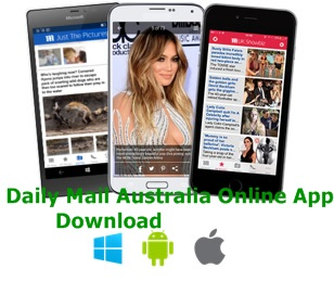 Daily Mail Australia Online App – Download the Daily Mail Australia Online App