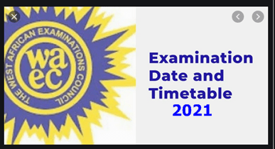Waec Timetable 2021/2022 Session – Check Out