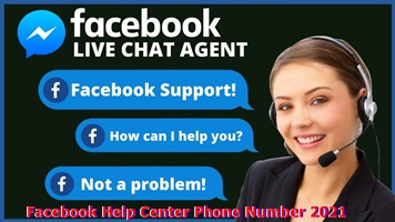 Facebook Help Center Phone Number 2021 – Facebook Help Center Phone Number