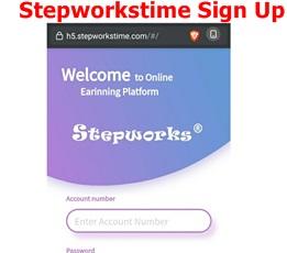 Stepworkstime Sign Up   Stepworkstime Login – How to Earn Cool Money on Stepworkstime