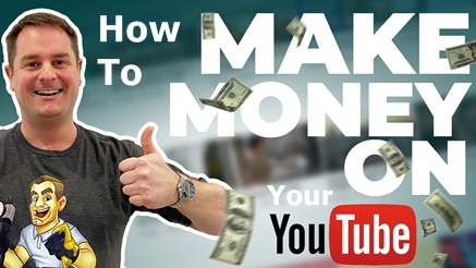 How To Make Money On Your YouTube Channel – Monetize Your YouTube Channel