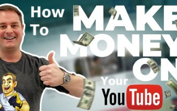How To Make Money On Your YouTube Channel