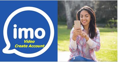 Imo Video Create Account