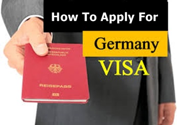 How To Apply For Germany Visa – Required Documents to Apply for a Germany Visa