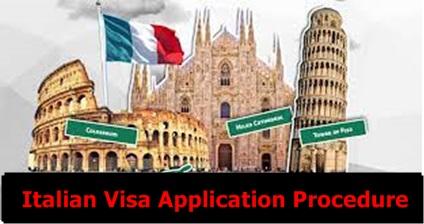 Italian Visa Application Procedure – How to Apply for Italy Visa