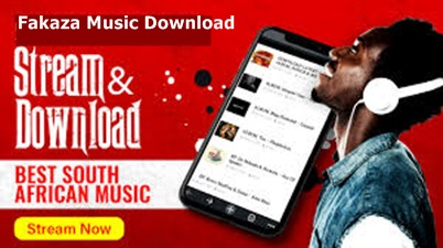 Fakaza Music Download – Fakaza South Africa Music Download And Free News
