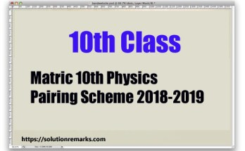 Matric 10th Physics Pairing Scheme 2018-2019 - Assessment Scheme