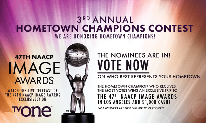 NAACP 2016 IMAGE AWARDS HOMETOWN CHAMPIONS CONTEST | WERE-AM