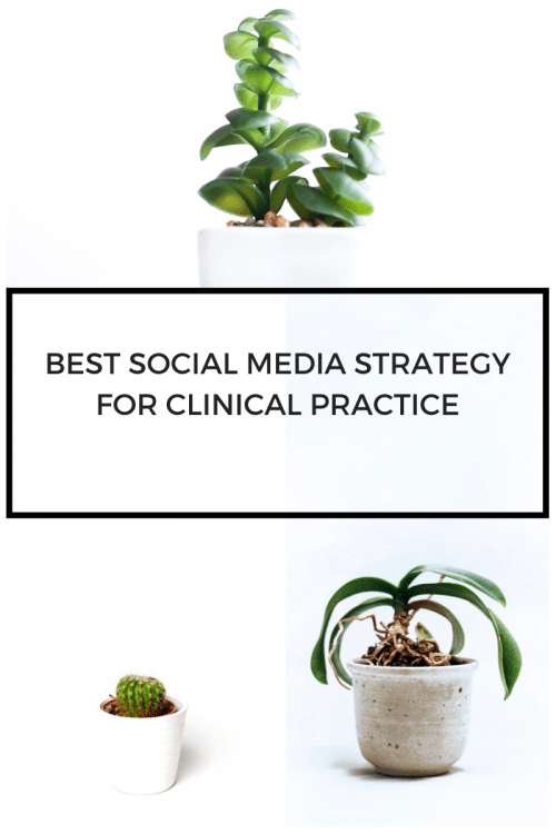 Best social media strategy for clinical practice