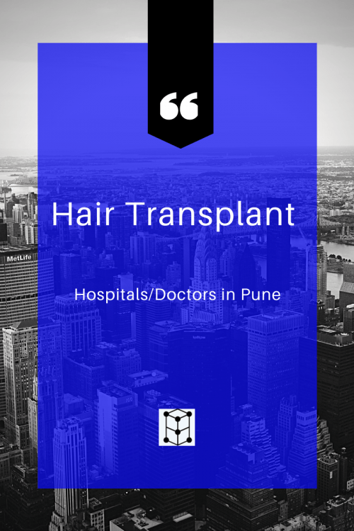 hair transplant hospital doctors at Pune