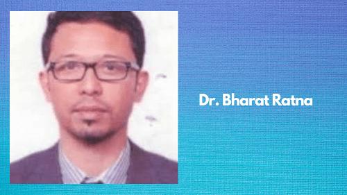 Dr. Bharat Ratna