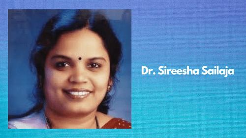 Dr. Sireesha Sailaja