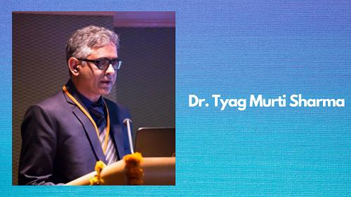 Dr. Tyag Murti Sharma