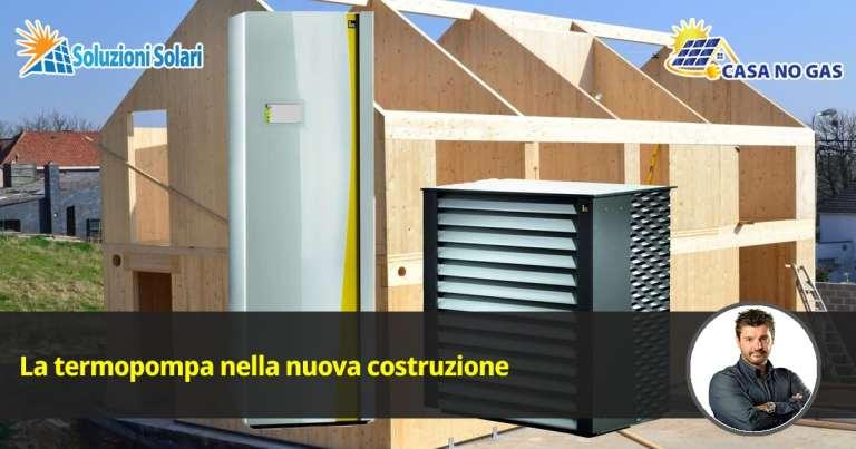termopompa in casa nuova soluzioni solari casa no gas devis barcaro