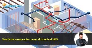 Ventilazione meccanica controllata come funziona e quanto costa