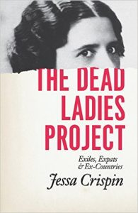 The Dead Ladies Project_Exiles, Expats, and Ex-Countries_Books