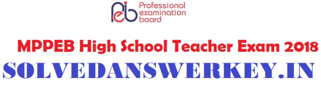 MPPEB High School Teacher Exam 2018