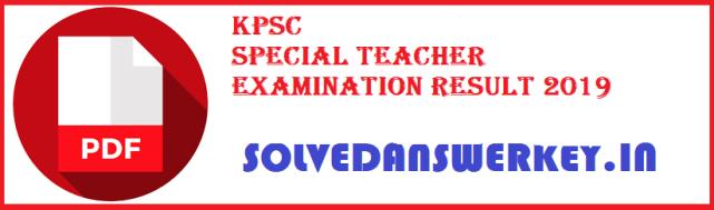 KPSC Special Teacher Examination Result 2019