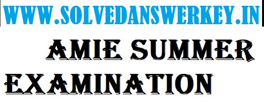 AMIE Summer Examination 2019