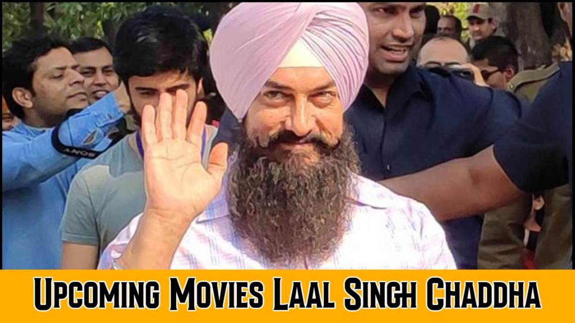 Aamir Khan Upcoming Movies Laal Singh Chaddha 2021