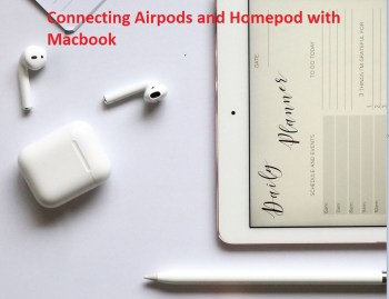 Connect Airpods and Homepods to Mac