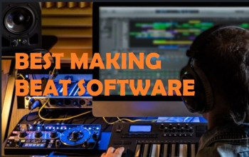 Recommended Making Beat Softwares