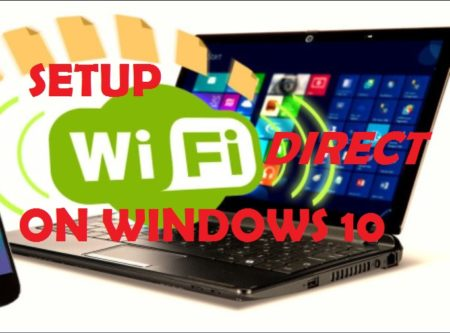 Setup Wifi Direct on Windows 10